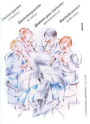 Clarinet Quartets for Beginners, Volume 1 Péter Perényi