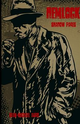 Hemlock: Shadow Pages  by  Sean-Michael Argo