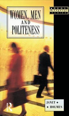 Women, Men, and Politeness  by  Janet  Holmes