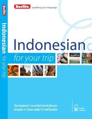 Berlitz Indonesian For Your Trip  by  Berlitz Publishing Company