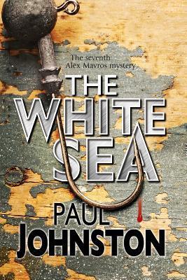 The White Sea Paul Johnston