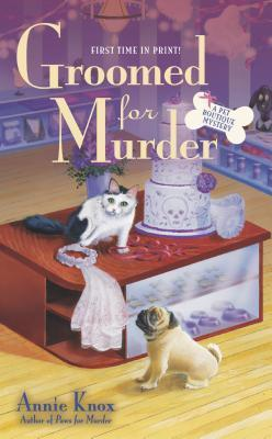 Paws For Murder: A Pet Boutique Mystery  by  Annie Knox
