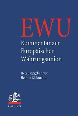 Kommentar Zur Europaischen Wahrungsunion Helmut Siekmann