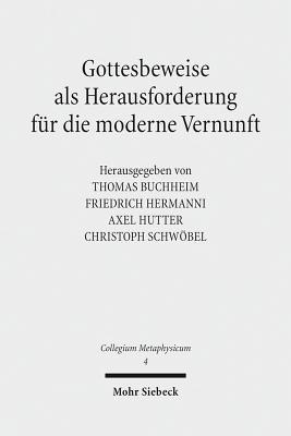 Gottesbeweise ALS Herausforderung Fur Die Moderne Vernunft Thomas Buchheim