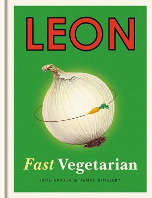 Leon Fast Vegetarian  by  Jane Baxter
