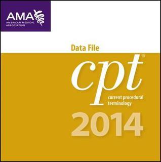 CPT 2014 Data File: CD-ROM, Ebcdic, 1-20 Users  by  AMA
