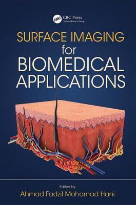 Surface Imaging for Biomedical Applications  by  Ahmad Fadzil Mohamad Hani