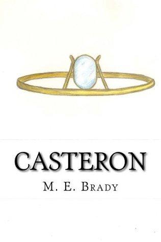 Casteron  by  M. E. Brady