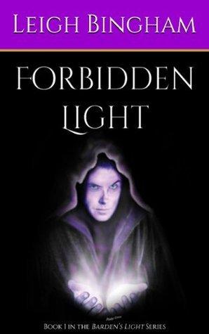 Forbidden Light Leigh Bingham