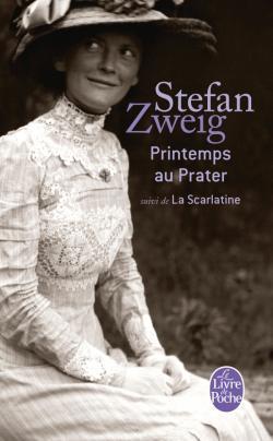 Printemps au Prater / La Scarlatine  by  Stefan Zweig