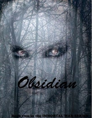 Obsidian (Book Two) (The Immortal War Series) Anne Writer
