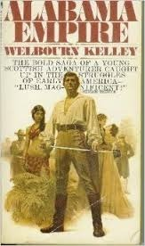 Alabama Empire  by  Welbourn Kelley