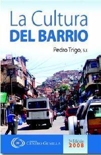 La Cultura del Barrio  by  Pedro Trigo