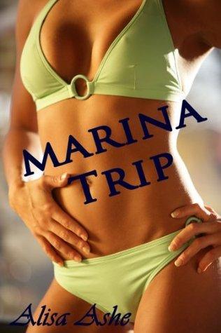 Marina Trip Alisa Ashe