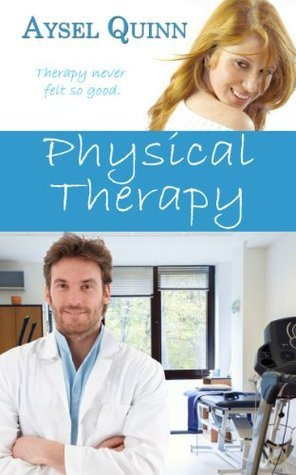 Physical Therapy Aysel Quinn