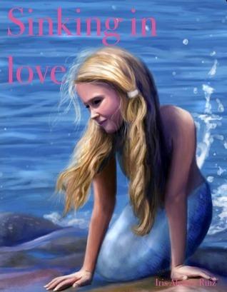 Sinking in love Iris Álvarez