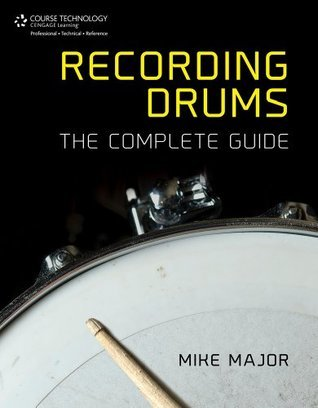 Recording Drums Mike Major
