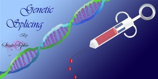 Genetic Splicing  by  Sonic Sophie