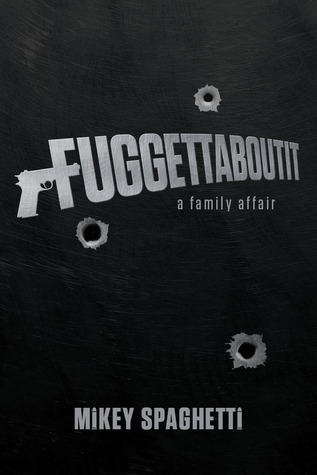 Fuggettaboutit: A Family Affair Mikey Spaghetti