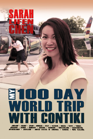My 100 Day World Trip with Contiki Sarah Lifen Chen