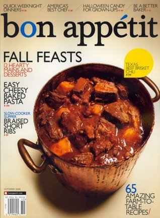 Bon Appetit, October 2008 Issue  by  Editors of BON APPETIT Magazine