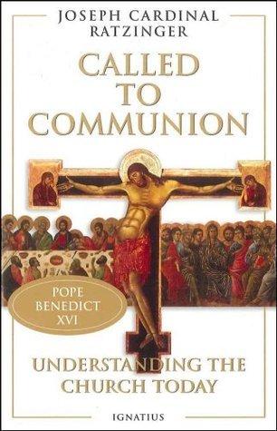 Called To Communion Pope Benedict XVI