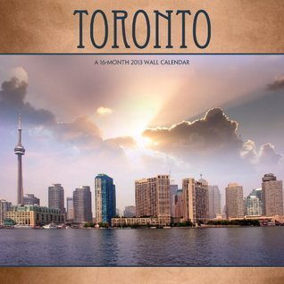 Toronto 2013 Wall Calendar  by  NOT A BOOK