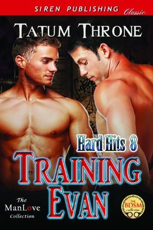 Training Evan [Hard Hits 8] Tatum Throne