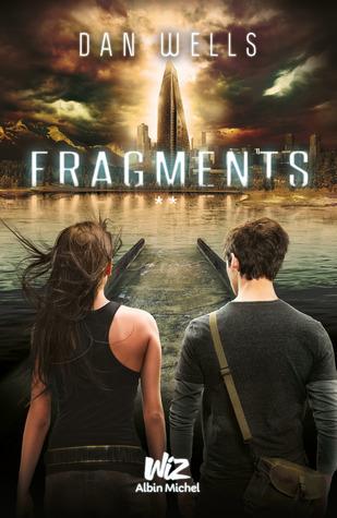 Fragments (Les Partials, #2)  by  Dan Wells