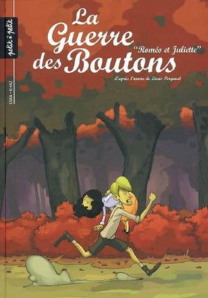 Roméo et Juliette (La Guerre des Boutons, #3) Louis Pergaud