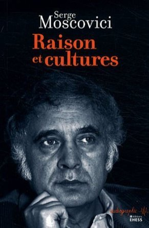 Raisons et cultures  by  Serge Moscovici