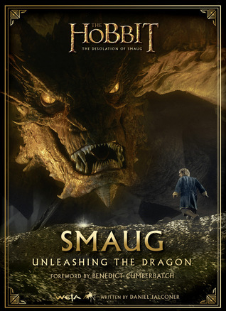 Smaug: Unleashing the Dragon  by  Daniel Falconer