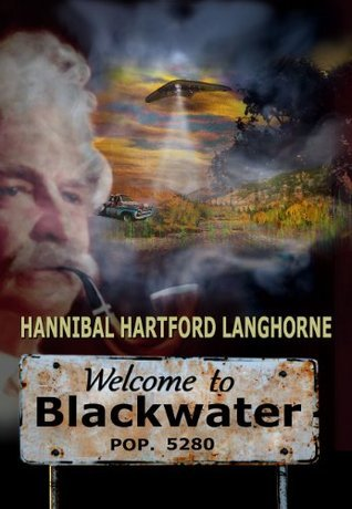 Welcome to Blackwater  by  Hannibal Hartford Langhorne
