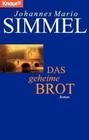Das geheime Brot  by  Johannes Mario Simmel