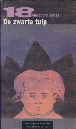 De Zwarte Tulp (De Morgen Bibliotheek: De verboden boeken, #18) Alexandre Dumas