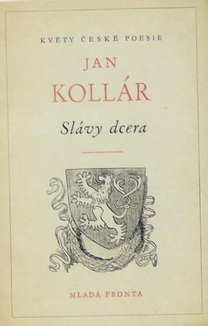 Slávy dcera  by  Ján Kollár