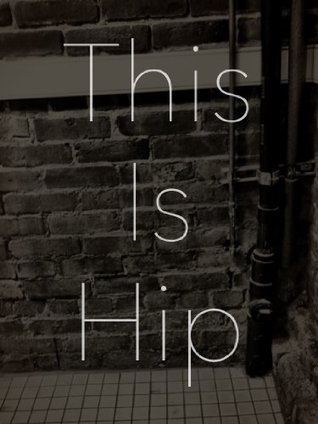 This Is Hip  by  Robert Bruce