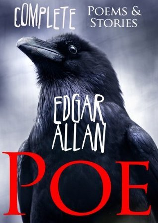 Edgar Allan Poe (Complete Poems and Tales, Over 150 Works, including The Raven, Tell-Tale Heart, The Black Cat Book 8)  by  Edgar Allan Poe