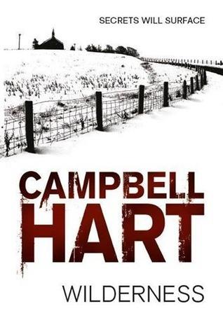 Wilderness (Arbogast trilogy #1) Campbell Hart
