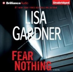 Fear Nothing: A Novel (Detective D.D. Warren, #7)  by  Lisa Gardner