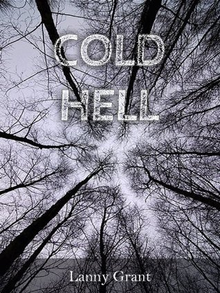 Cold Hell  by  Lanny Grant