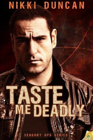 Taste Me Deadly  by  Nikki Duncan