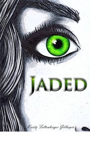 JADED (Nirvana Series 1)  by  Kristy Feltenberger Gillespie