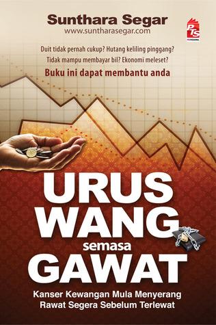 Urus Wang Semasa Gawat Sunthara Segar