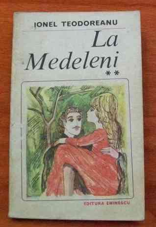 La Medeleni #2  by  Ionel Teodoreanu