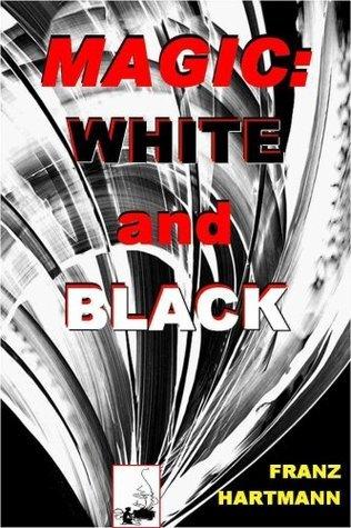 MAGIC - White and Black  by  Franz Hartmann