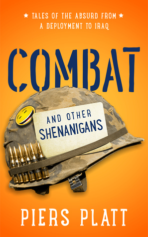 Combat and Other Shenanigans  by  Piers Platt