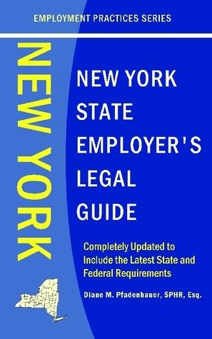 New York State Employers Legal Guide Diane M. Pfadenhauer