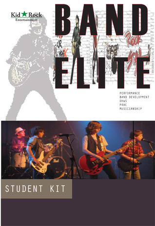 Band Elite - Student Kit: Starting Your Band  by  Stephen MacKay