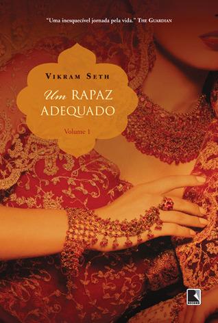 Um Rapaz Adequado - Volume 1  by  Vikram Seth